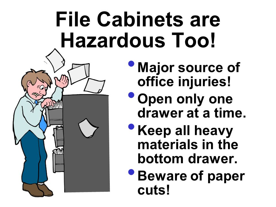 Landslides Papers, boxes, files...stacked...can result in an office landslide--be careful.