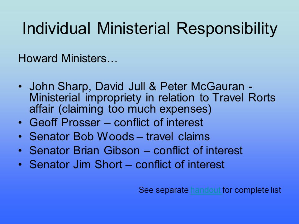Individual Ministerial Responsibility Howard Ministers… John Sharp, David Jull & Peter McGauran - Ministerial impropriety in relation to Travel Rorts