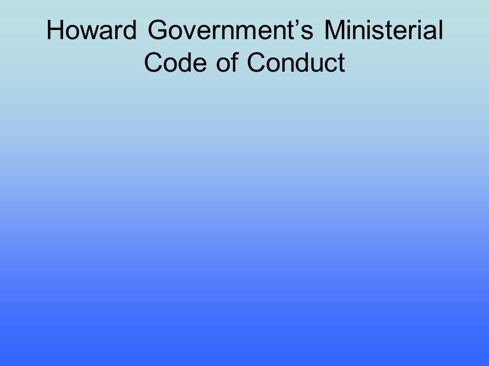 Howard Governments Ministerial Code of Conduct