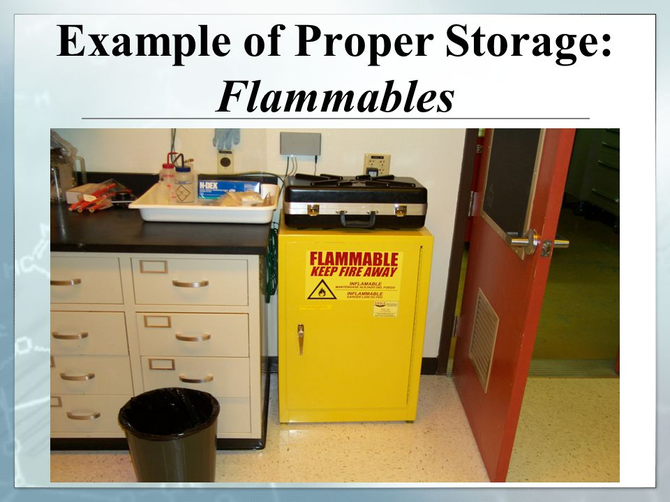 Example of Proper Storage: Flammables