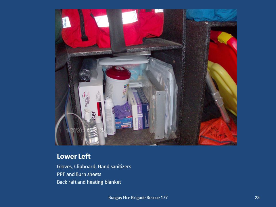 Lower Left Gloves, Clipboard, Hand sanitizers PPE and Burn sheets Back raft and heating blanket 23Bungay Fire Brigade Rescue 177