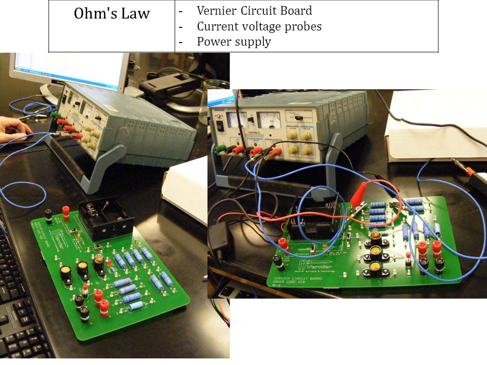 Ohm's Law - Vernier Circuit Board - Current voltage probes - Power supply