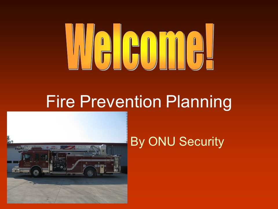 Fire Prevention Planning By ONU Security