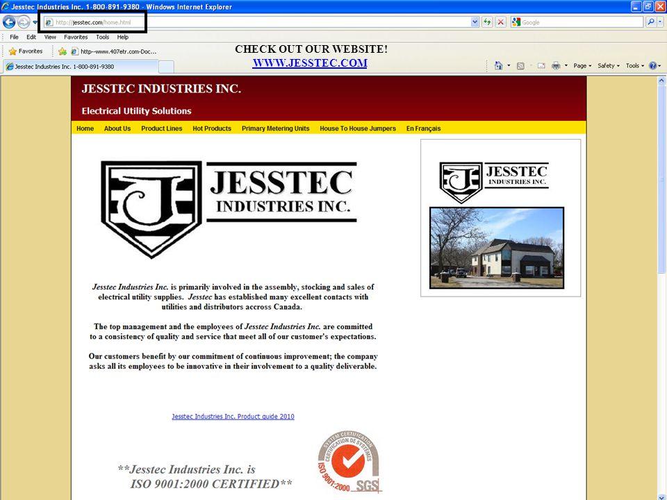 CHECK OUT OUR WEBSITE! WWW.JESSTEC.COM