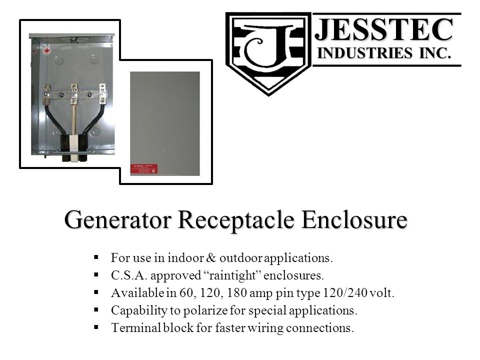 Generator Receptacle Enclosure For use in indoor & outdoor applications.