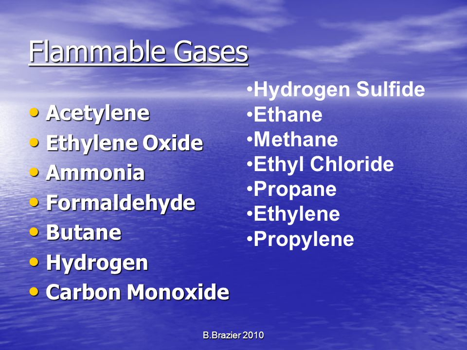 Flammable Gases Acetylene Acetylene Ethylene Oxide Ethylene Oxide Ammonia Ammonia Formaldehyde Formaldehyde Butane Butane Hydrogen Hydrogen Carbon Mon