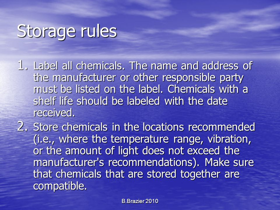 OTHER STORAGE CONSIDERATIONS: Store solids above liquids.