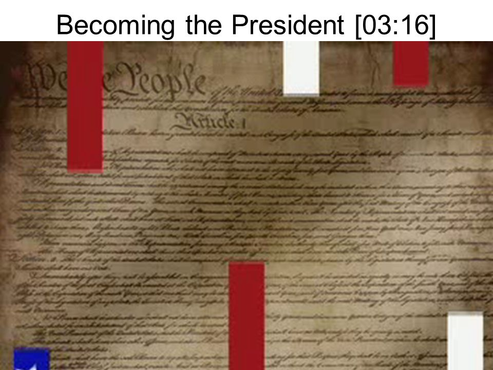 Becoming the President [03:16]