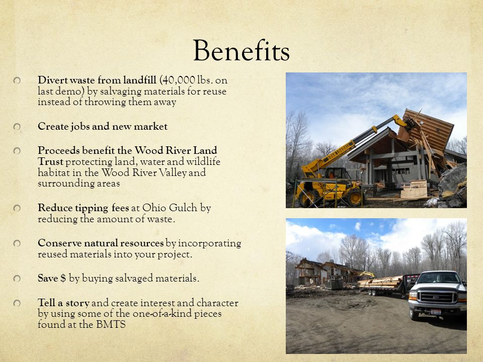 Benefits Divert waste from landfill (40,000 lbs.