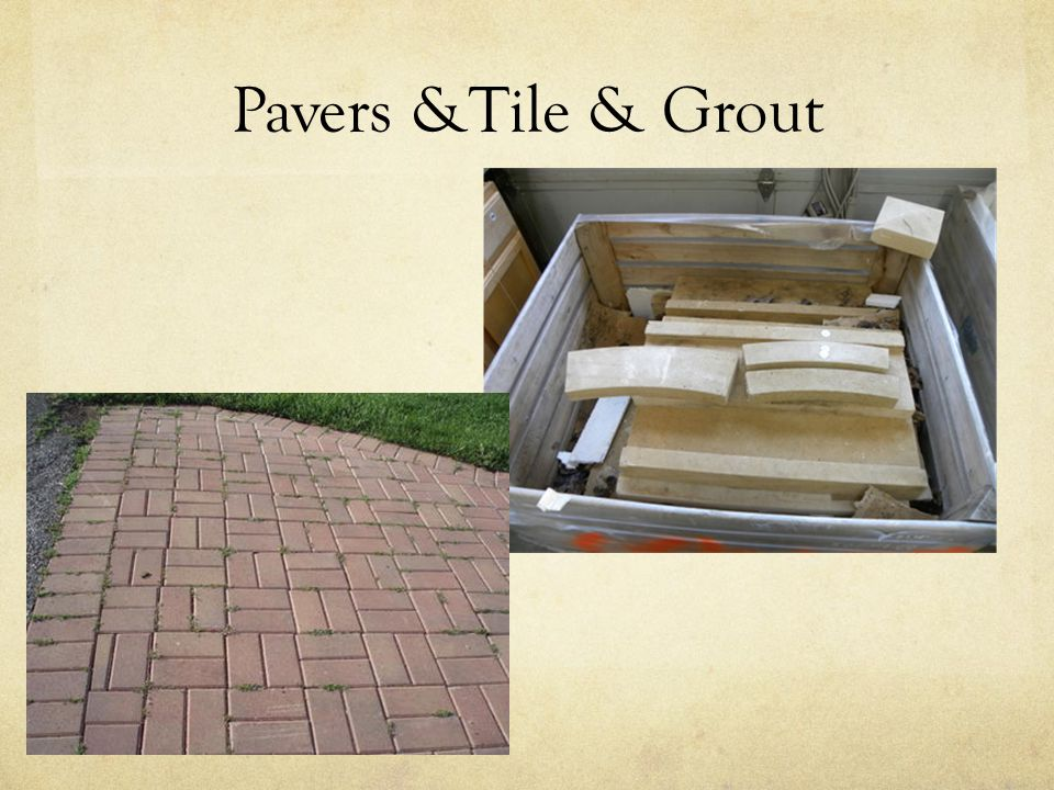 Pavers &Tile & Grout