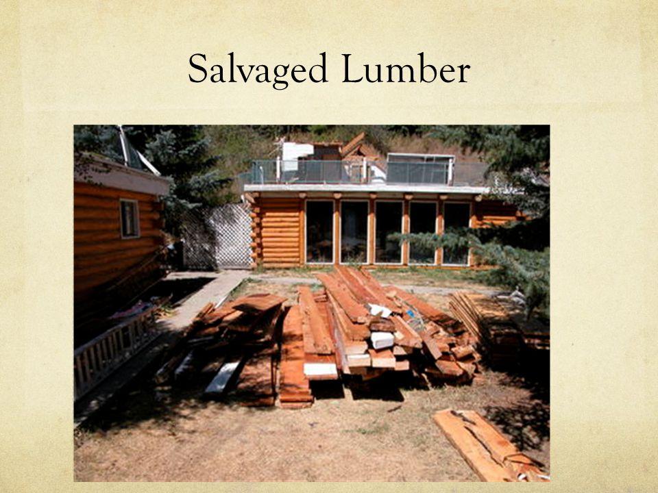Salvaged Lumber