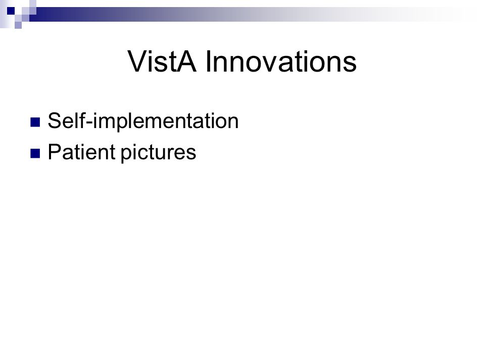 VistA Innovations Self-implementation Patient pictures