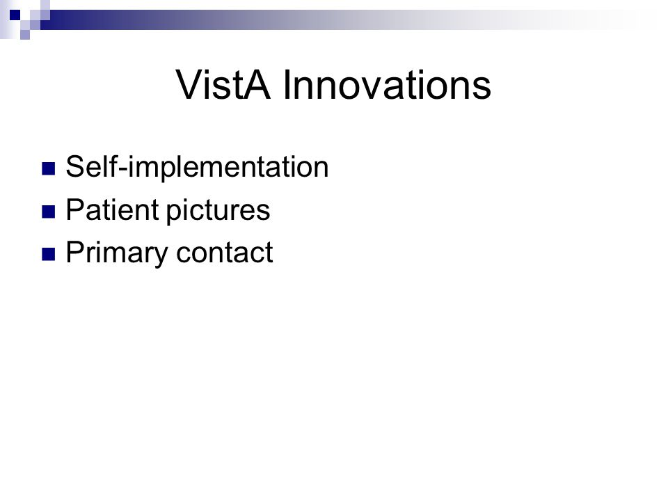 VistA Innovations Self-implementation Patient pictures Primary contact
