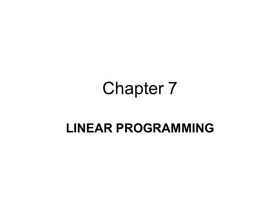 7.3 APPLICATIONS OF LINEAR PROGRAMMING EXAMPLE 2 (P.