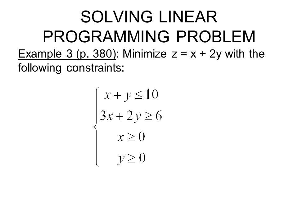 SOLVING MINIMUM PROBLEMS WITH DUALS 1.Find the dual standard maximum problem.