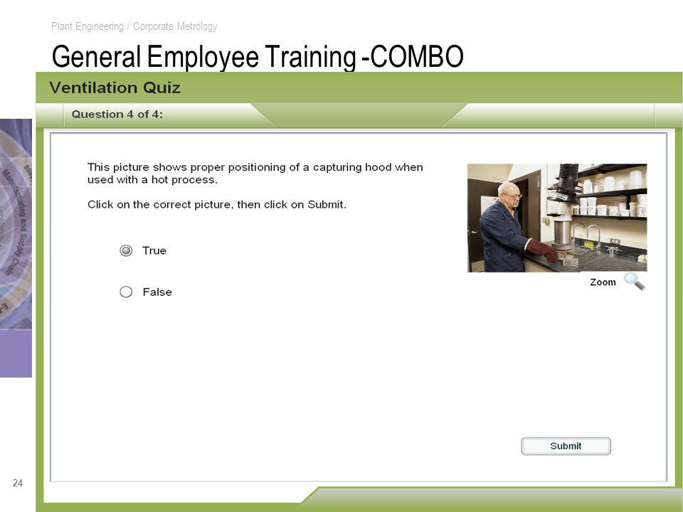 24 Plant Engineering / Corporate Metrology General Employee Training -COMBO © 3M 2007.