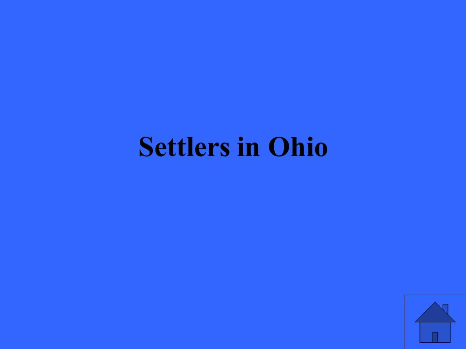 Settlers in Ohio