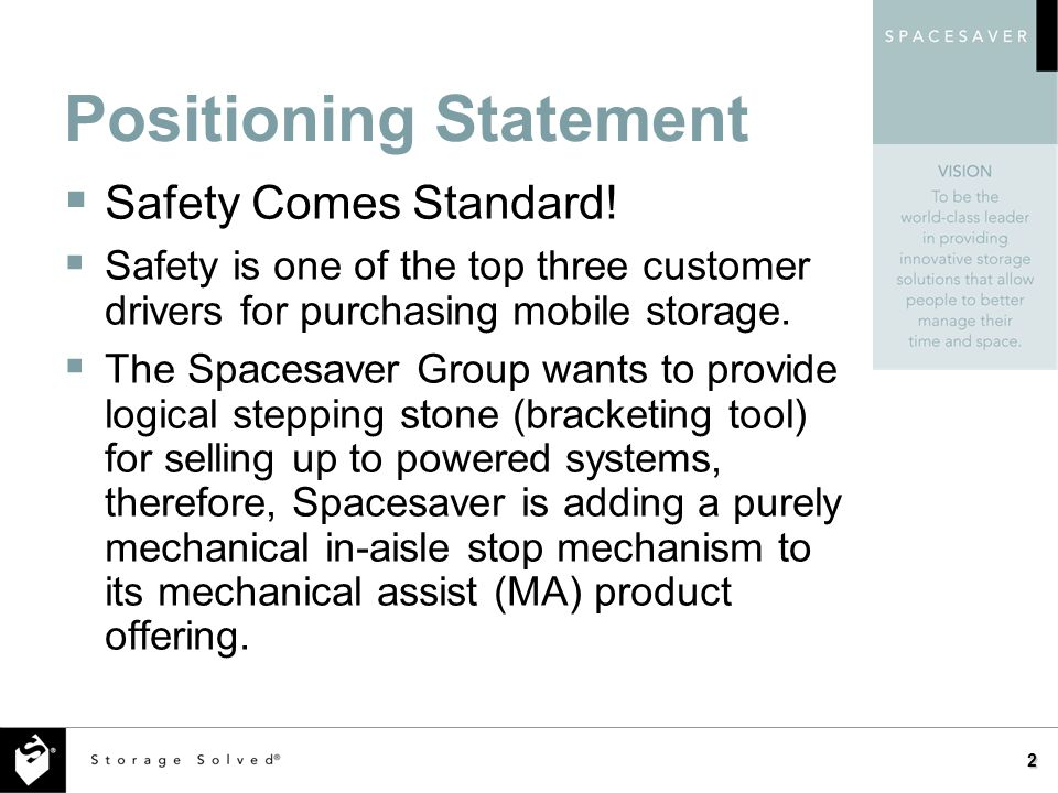 Positioning Statement Safety Comes Standard.