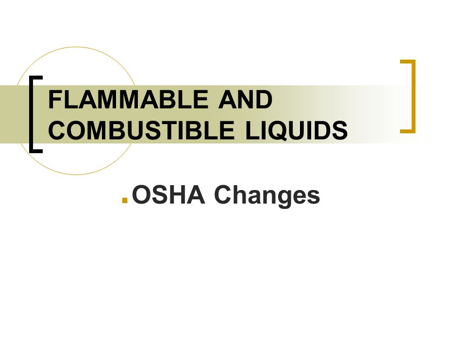 2 Introduction This module covers the two primary hazards associated with flammable and combustible liquids: explosion and fire.