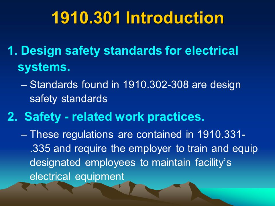1910.305 (g)(1) Use of Flexible Cords & Cables Flexible cords and shall be approved and suitable for conditions of use and location* * The OSHA electric standard (1910.305) lists specific situations in which flexible cords may be used