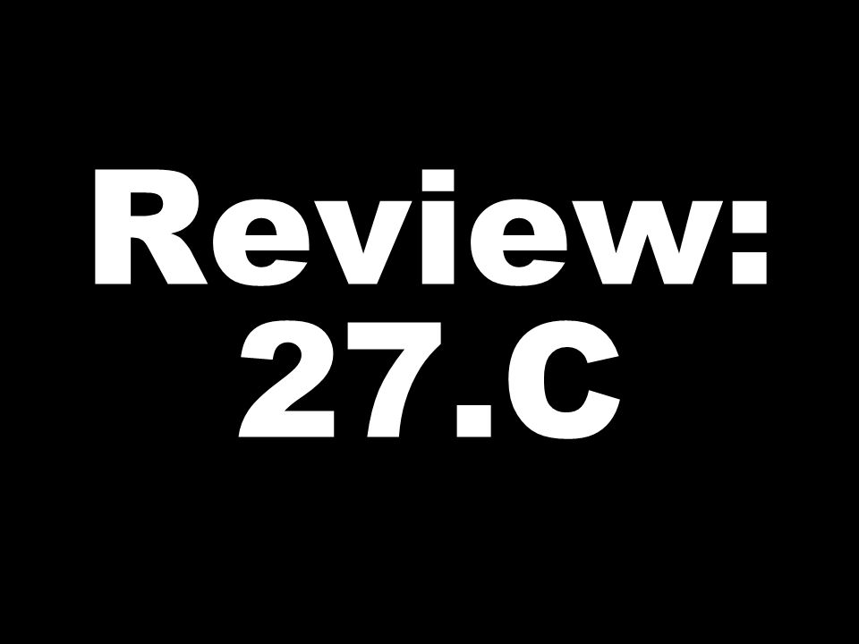 Review: 27.C