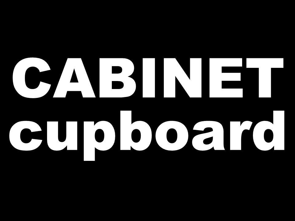 CABINET cupboard