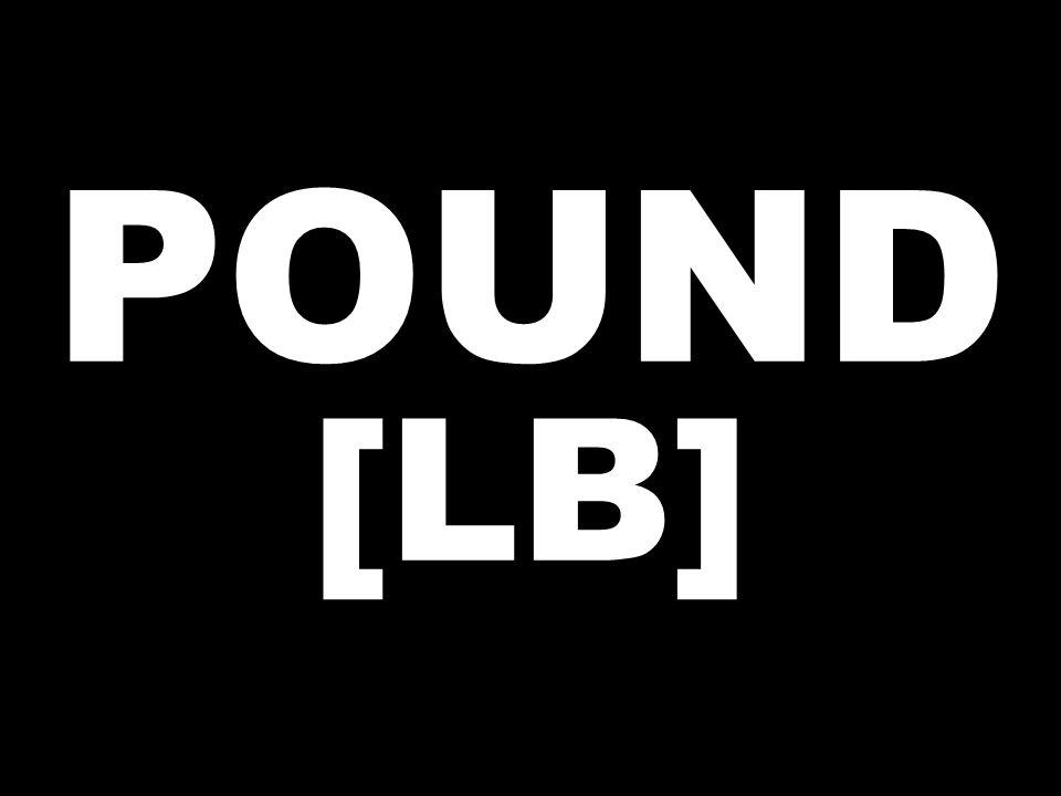 POUND [LB]