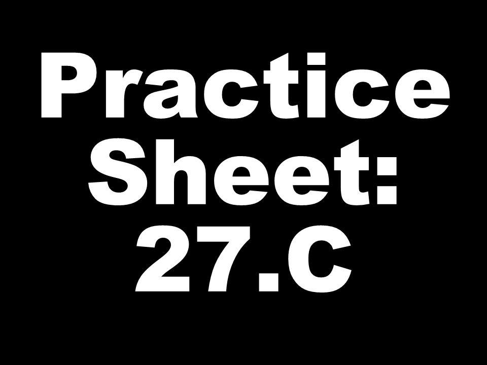 Practice Sheet: 27.C
