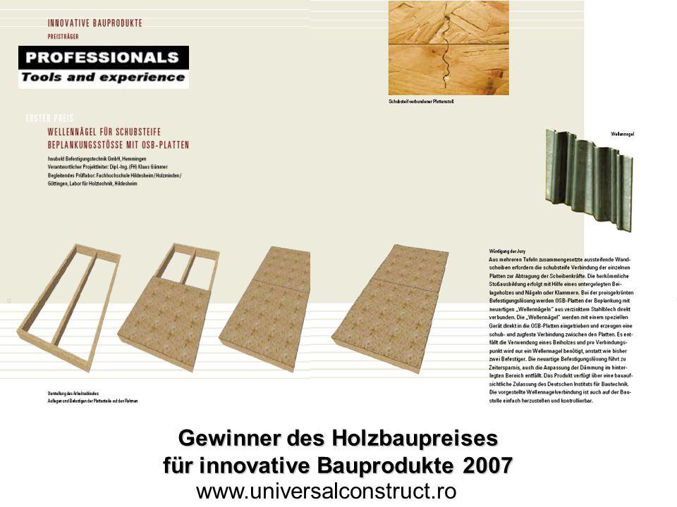 Michael Polworth ITW Befestigungssysteme GmbH 44 Holzbaupreis 2007 Gewinner des Holzbaupreises für innovative Bauprodukte 2007 www.universalconstruct.