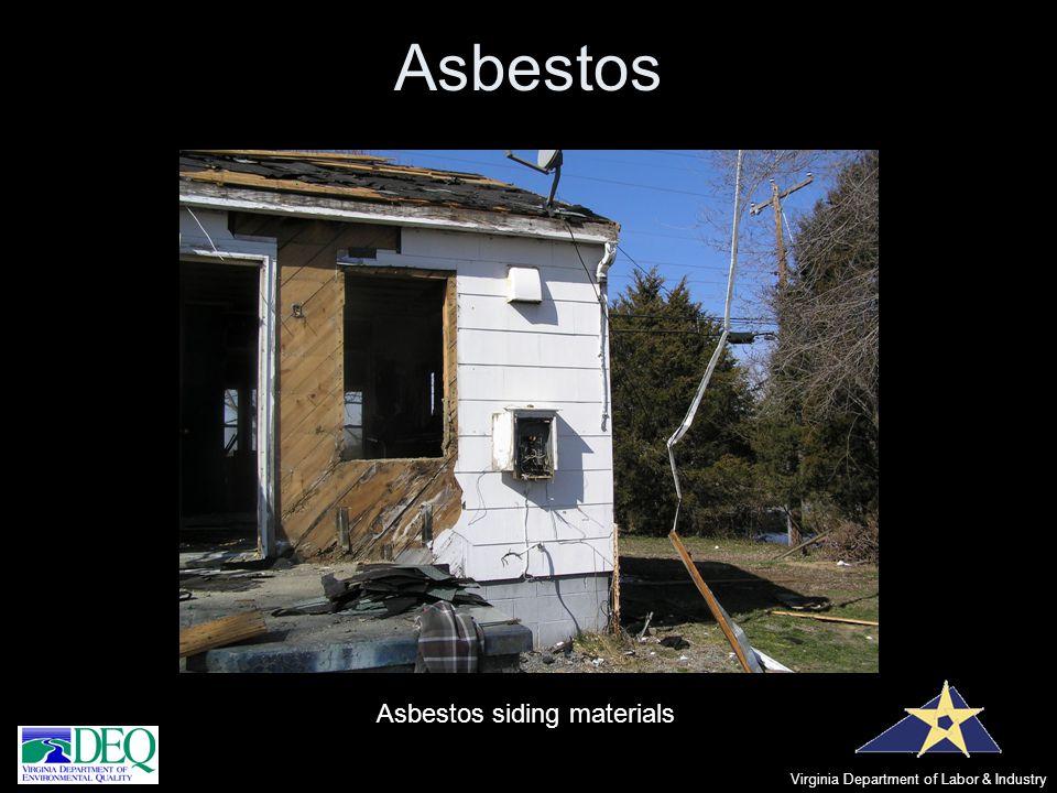 Asbestos Virginia Department of Labor & Industry Asbestos siding materials