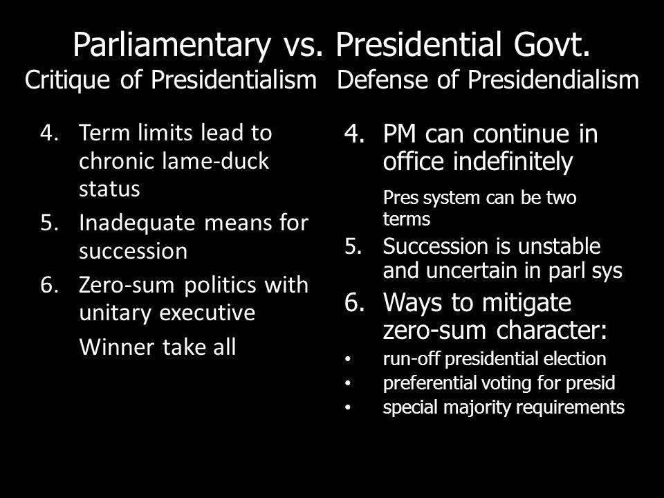 Parliamentary vs.Presidential Govt.