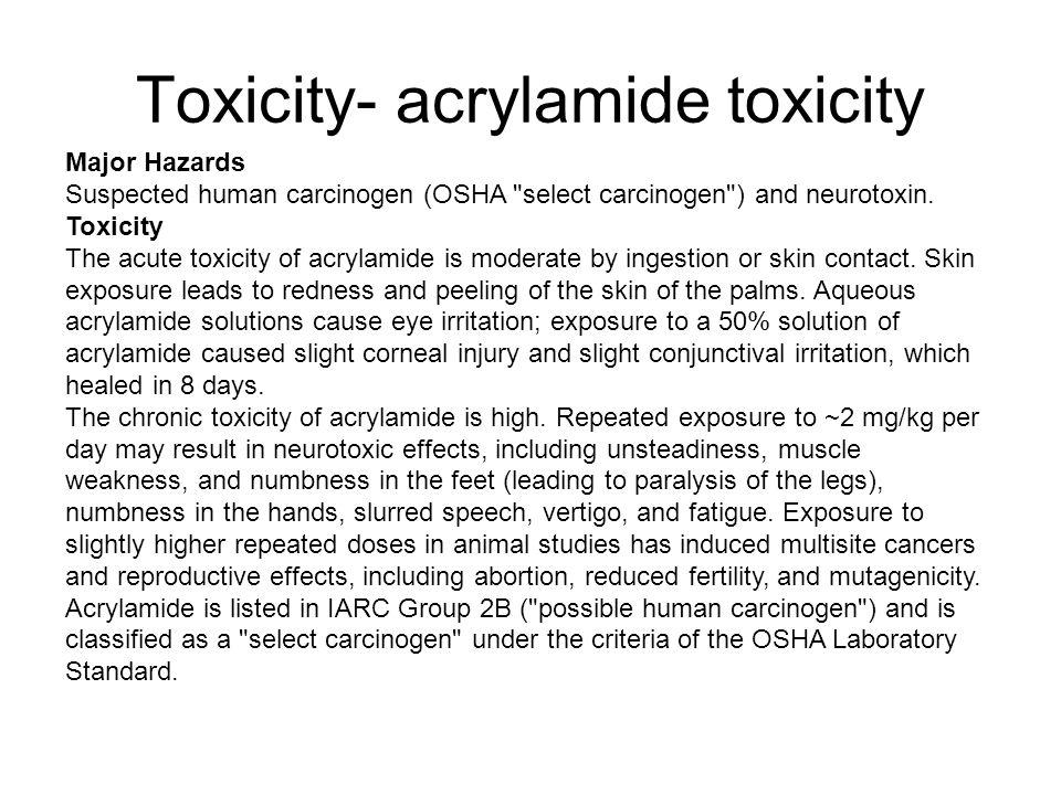 Major Hazards Suspected human carcinogen (OSHA