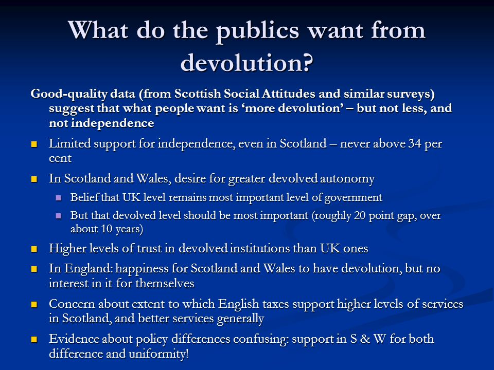 What do the publics want from devolution.
