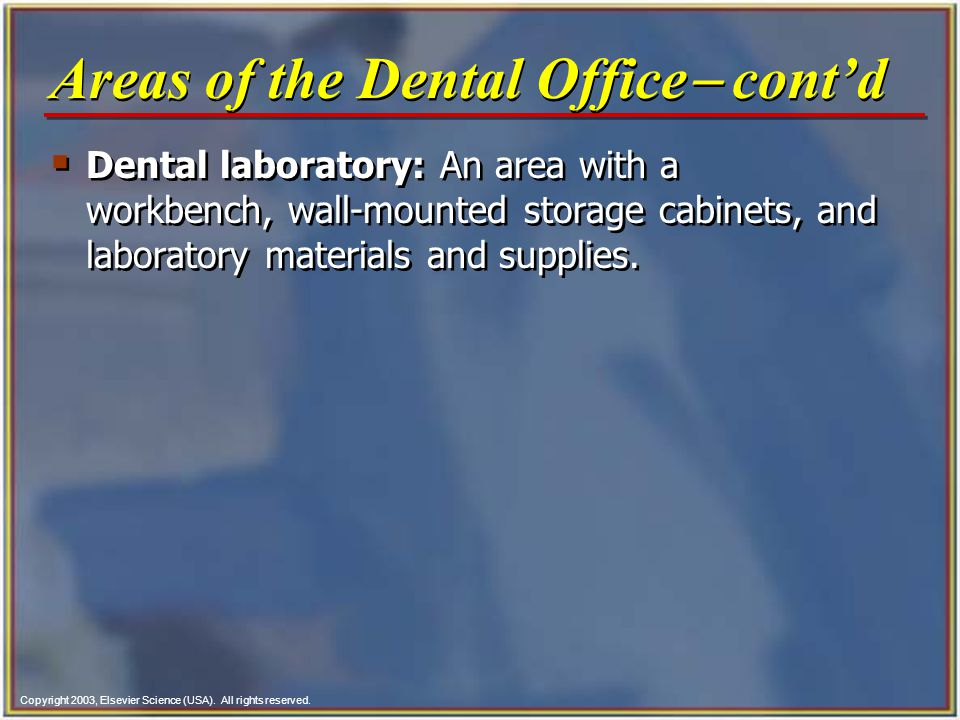 Copyright 2003, Elsevier Science (USA). All rights reserved. Dental laboratory: An area with a workbench, wall mounted storage cabinets, and laborator