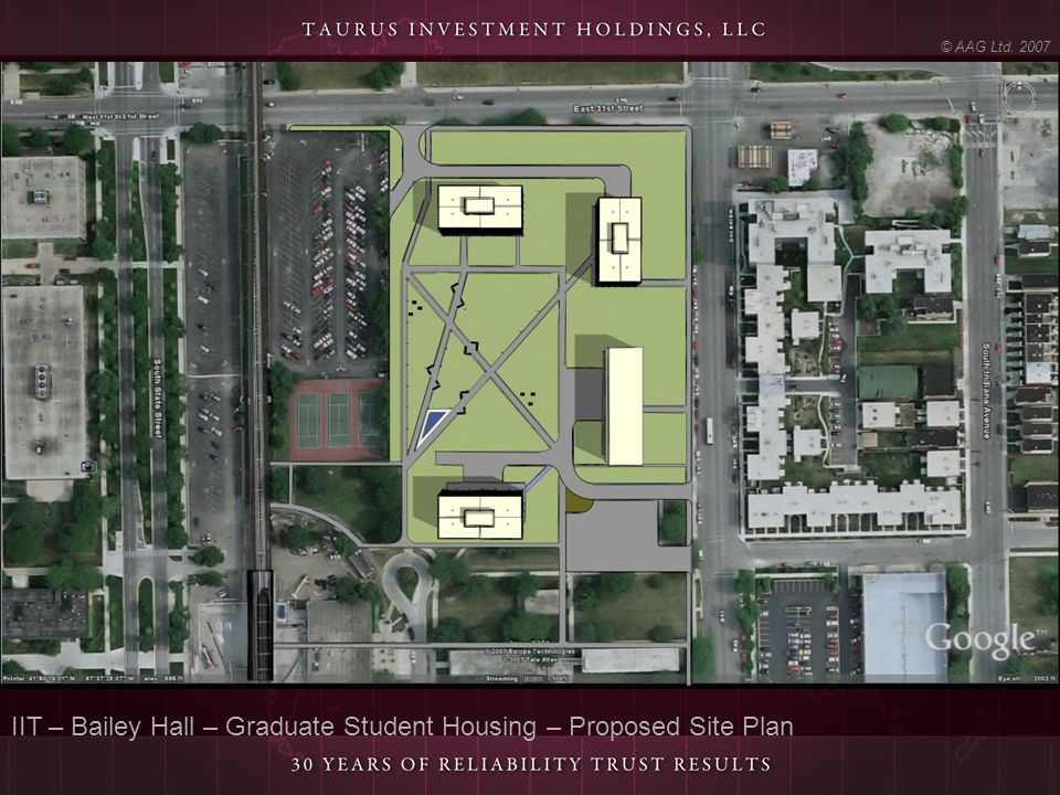 IIT – Bailey Hall – Graduate Student Housing – Proposed Site Plan © AAG Ltd. 2007