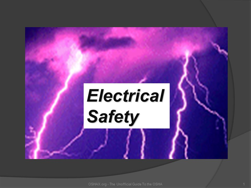 OSHAX.org - The Unofficial Guide To the OSHA1 Electrical Safety