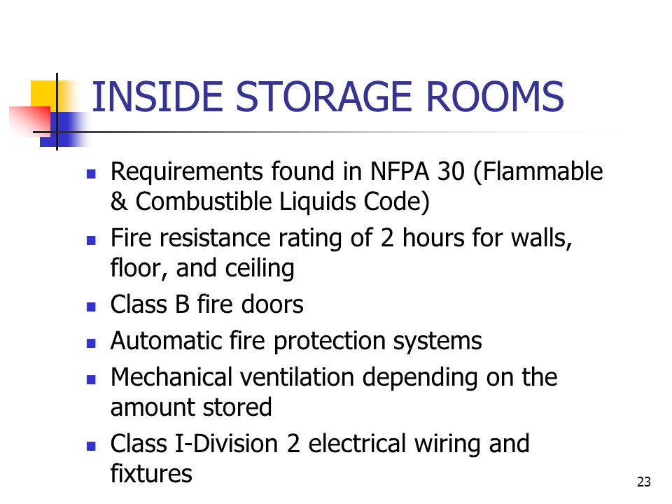 22 STORAGE DRUMS 55 gallon drums should only be stored in a separate storage area away from heat and sunlight.