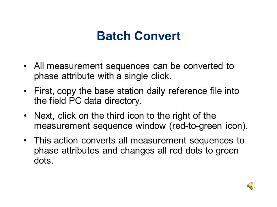 Batch Convert All measurement sequences can be converted to phase attribute with a single click.
