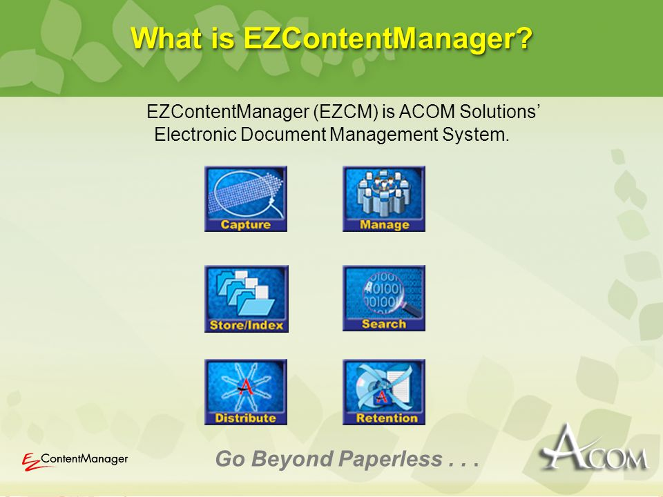 What is EZContentManager.Go Beyond Paperless...