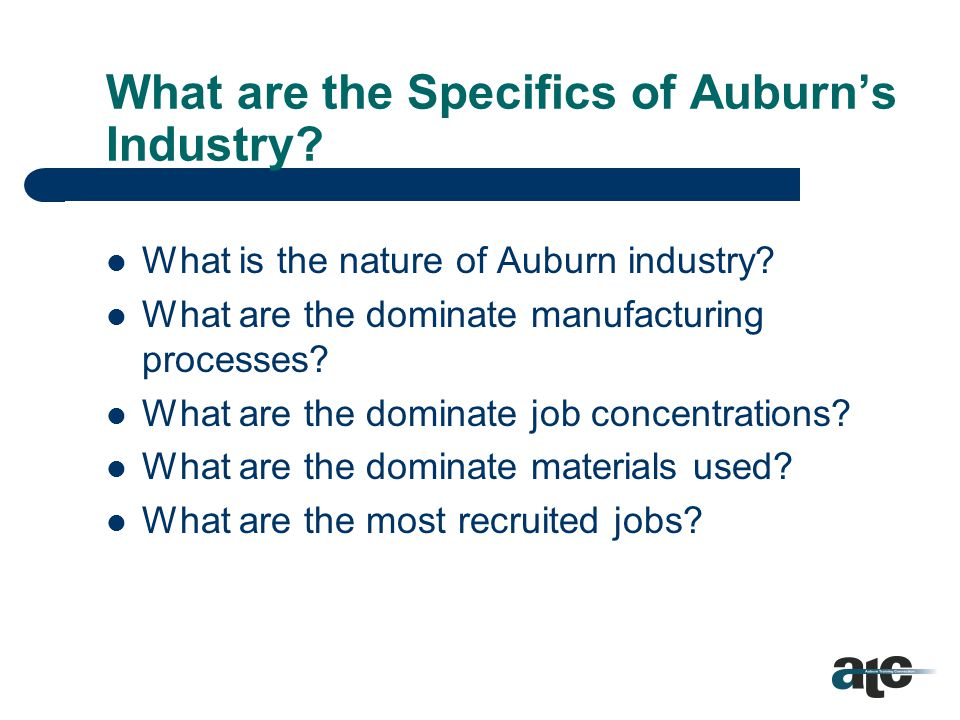 Assumptions The focus of the skill set is on the needs of existing industry.