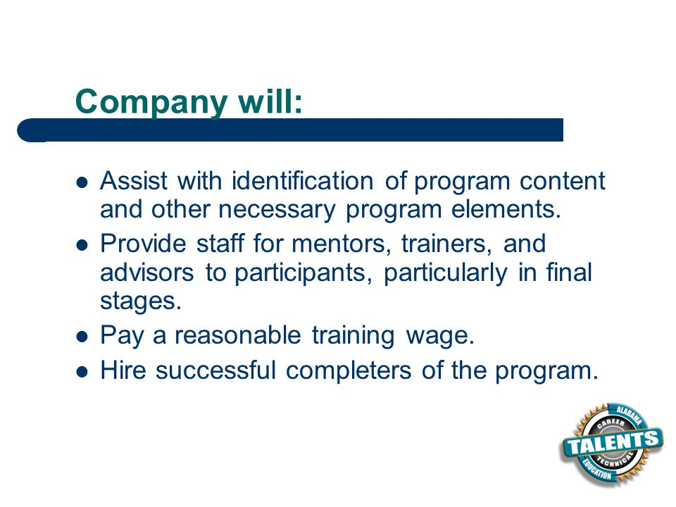 Company will: Assist with identification of program content and other necessary program elements.