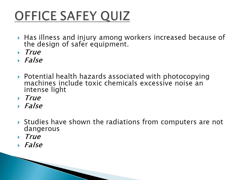 Safety in the office is critical; hence it recommended that simple procedures be followed.