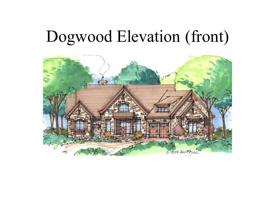 Dogwood Elevation (front)