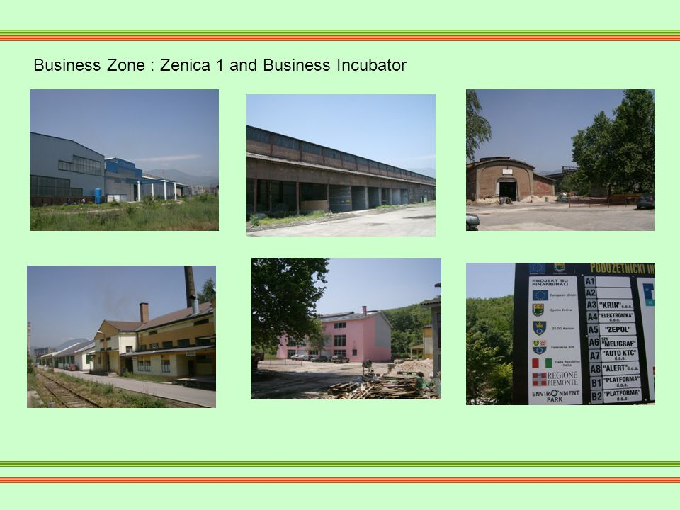 Business Zone : Zenica 1 and Business Incubator