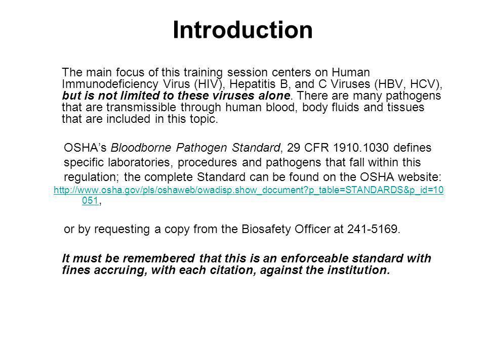 Training Requirements Additional training requirements for employees in HIV and HBV research laboratories and HIV and HBV production facilities are specified in paragraph (g)(2)(ix).