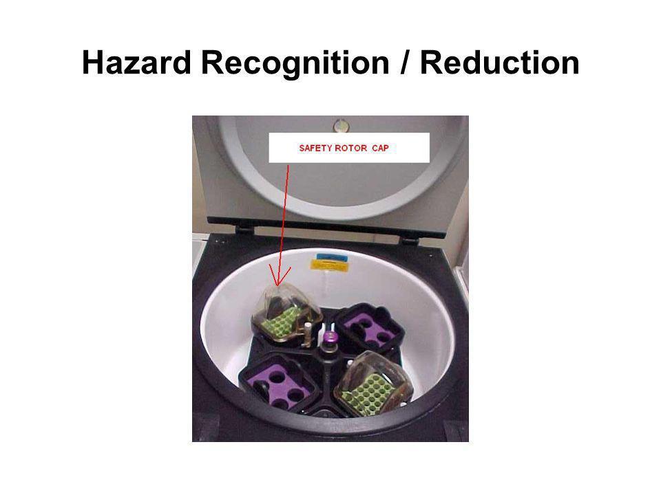 Hazard Recognition / Reduction