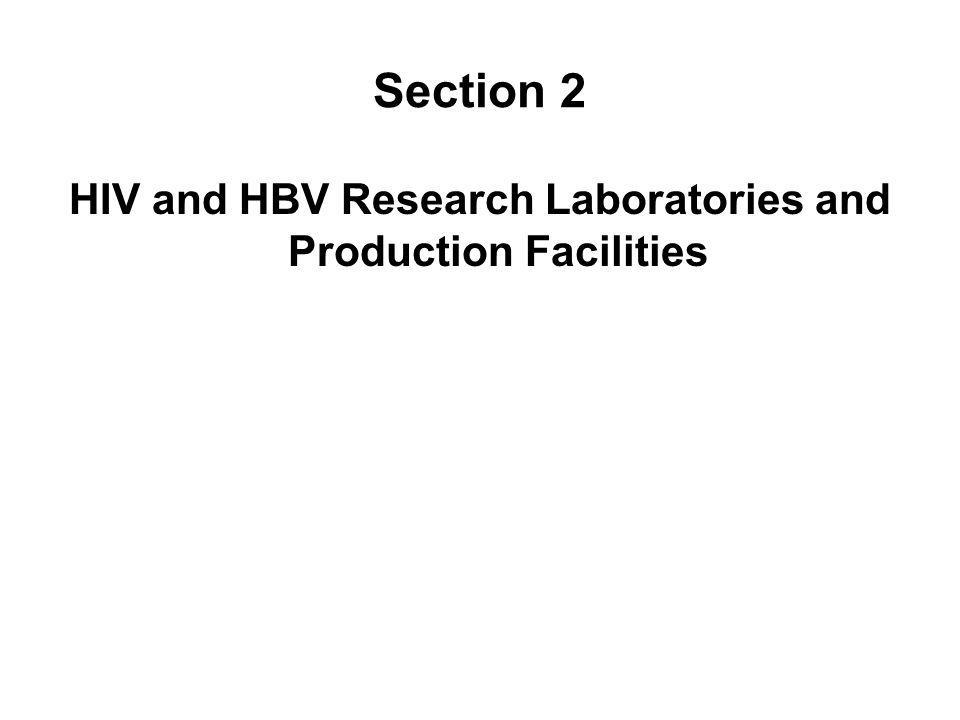 Section 2 HIV and HBV Research Laboratories and Production Facilities