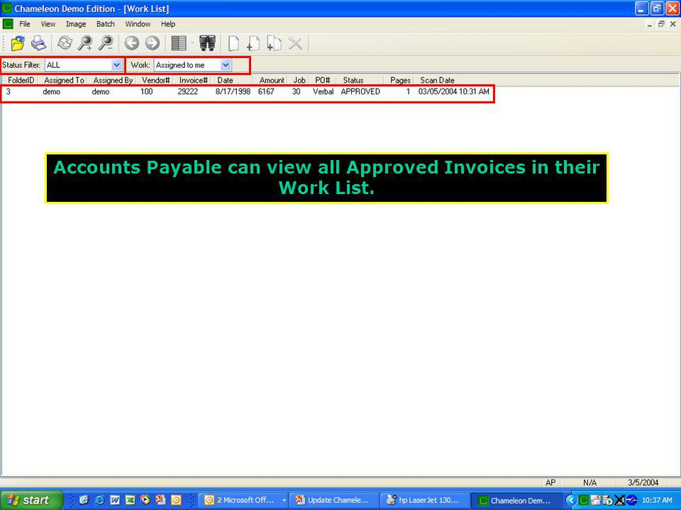 Accounts Payable can view all Approved Invoices in their Work List.