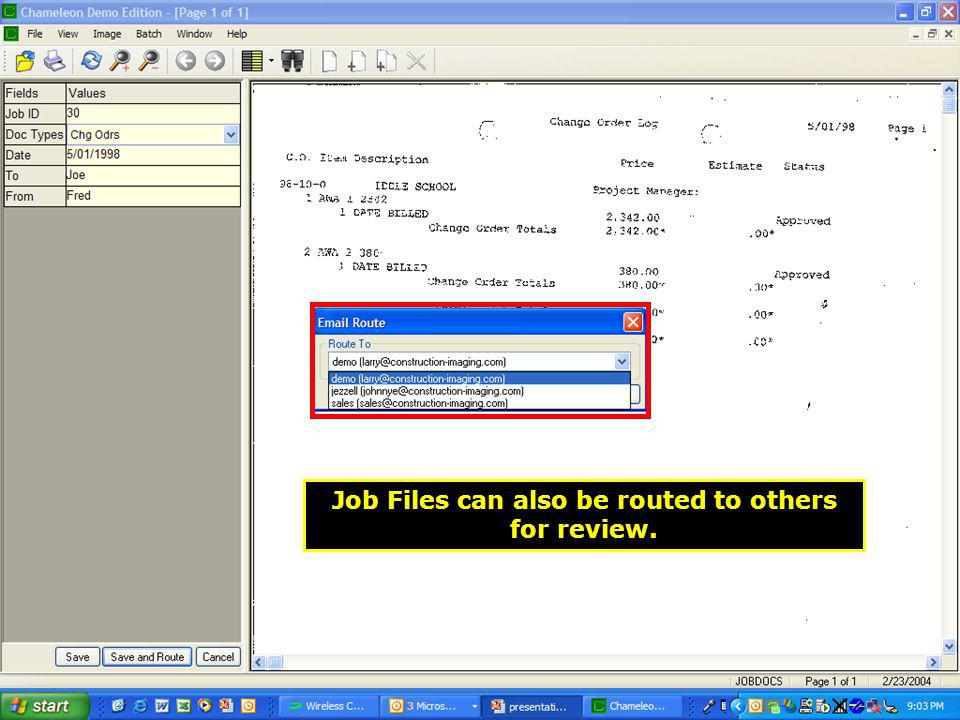 Job Files can also be routed to others for review.