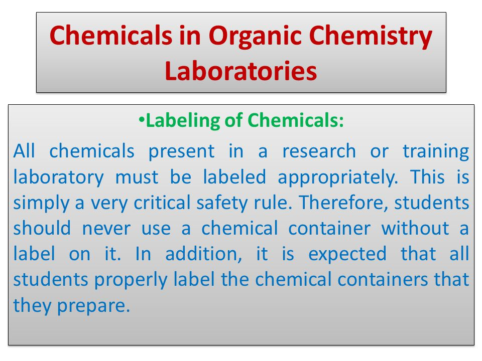Storage of Chemicals, Chemical Cabinets, and Laboratory Registration There are rules for the storage of chemicals in laboratories.